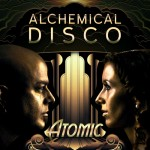 Alchemical DIsco Atomic Album Cover