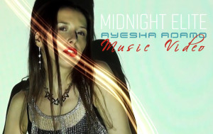 Ayesha Adamo Midnight Elite Music Video