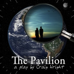 The Pavilion by Craig Wright Nov 6-22 at The Producer's Club NYC Directed by Michael Kostroff Starring: Ayesha Adamo, Jeffrey Delano Davis, Jon Adam Ross